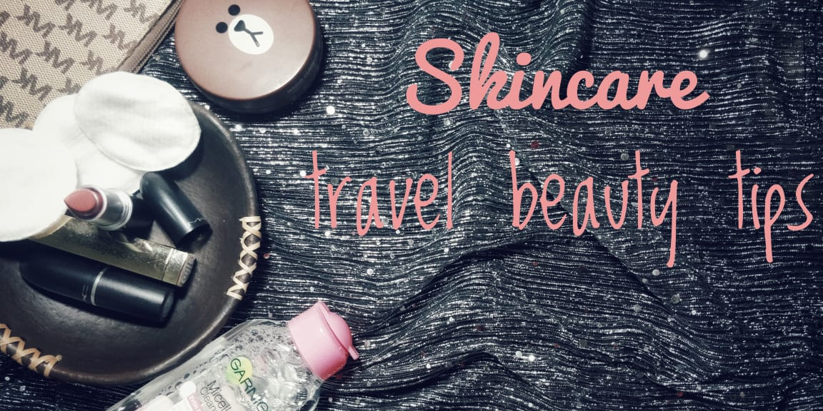 Skincare Tips To Follow While Travelling